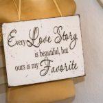 Ferienwohnung am Schloß - Every Love Dekoration Schild